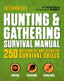 The Hunting   Gathering Survival Manual