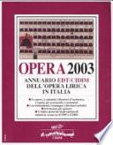 Opera 2003  Annuario dell opera lirica in Italia