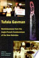 Tufala Gavman