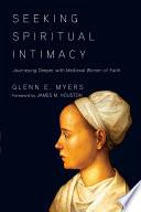 Seeking Spiritual Intimacy