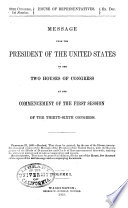 Message from the President of the United States to the Two Houses of Congress at the Commencement of the     Session of the     Congress  with Reports of the Heads of Departments and Selections from Accompanying Documents