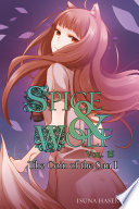 Spice and Wolf  Vol  15  light novel