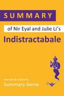 Summary Of Nir Eyal And Julie Li S Indistractable
