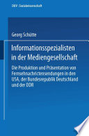 Informationsspezialisten in der Mediengesellschaft