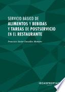 Servicio b  sico de alimentos y bebidas y tareas de postservicio en el restaurante