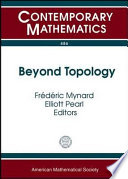 Beyond Topology