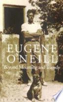 Eugene O Neill