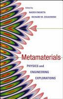 Metamaterials : electromagnetic metamaterials metamaterials: physics and...