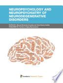 Neuropsychology And Neuropsychiatry Of Neurodegenerative Disorders