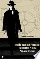 Poes  a  ontolog  a y tragedia en Fernando Pessoa