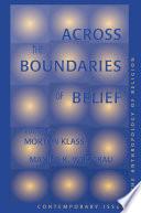 Across The Boundaries Of Belief