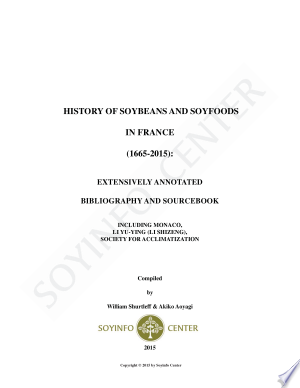 History of Soybeans and Soyfoods in France (1665-2015) - ISBN:9781928914730