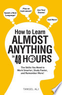how-to-learn-almost-anything-in-48-hours