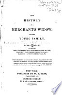 The History of a Merchant s Widow  and Her Young Family