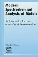Modern Spectrochemical Analysis of Metals