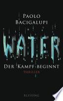 Water   Der Kampf beginnt