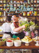 Another Week in the Kitchen A New Range Of Mouthwatering Recipes From Her