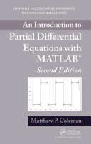 An Introduction to Partial Differential Equations with MATLAB, Second Edition