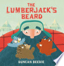 The Lumberjack S Beard