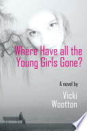 Where Have All The Young Girls Gone
