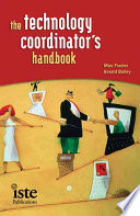 The Technology Coordinator's Handbook : are slowly being developed, but there's...