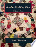 Double Wedding Ring   A Mystery Story