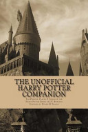 The Unofficial Harry Potter Companion