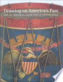 Drawing on America s Past