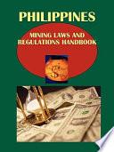 Philippines Mining Laws and Regulations Handbook
