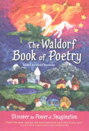 The Waldorf Book of Poetry