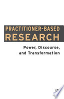 Practitioner Based Research