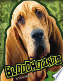 Bloodhounds The Bloodhound Breed Provided By Publisher