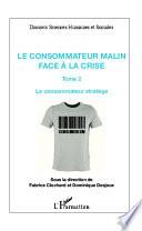Le consommateur malin face à la crise (Tome 2)