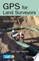 GPS for Land Surveyors  Fourth Edition