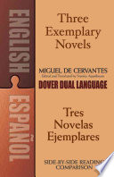Three Exemplary Novels Tres Novelas Ejemplares