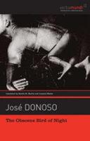 The Obscene Bird of Night by José Donoso