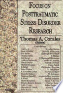 Focus on Posttraumatic Stress Disorder Research