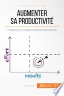 Augmenter sa productivité
