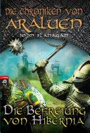Die Chroniken von Araluen - Die Befreiung von Hibernia