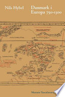 Danmark i Europa 750-1300