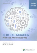 Federal Taxation Practice and Procedure  12th Edition