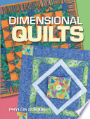 Dimensional Quilts