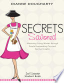 Secrets Savored 2nd Semester Student Book