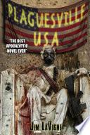 Plaguesville  USA