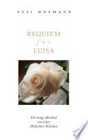Requiem für Luisa