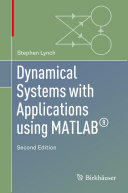 Dynamical Systems with Applications using MATLAB   Broad Introduction To Both Continuous And Discrete