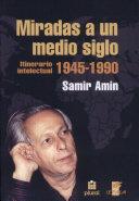 Miradas a un Medio Siglo (1945-1990)
