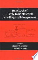 Handbook of Highly Toxic Materials Handling and Management