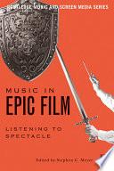 Music in Epic Film
