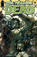 The Walking Dead Volume #16: A Larger World Book Cover